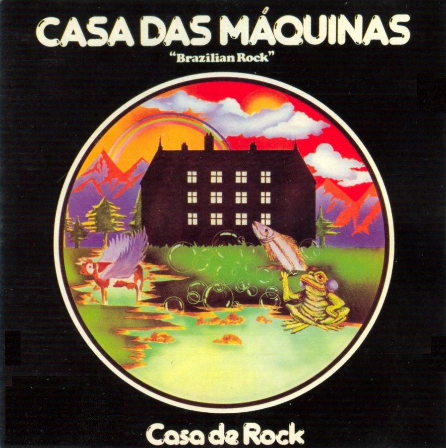 Casa das Máquinas- Casa de Rock - 1976