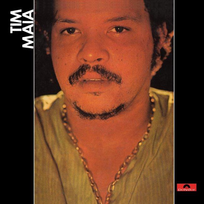Discos Escondidos #042: Tim Maia - Tim Maia (1970)