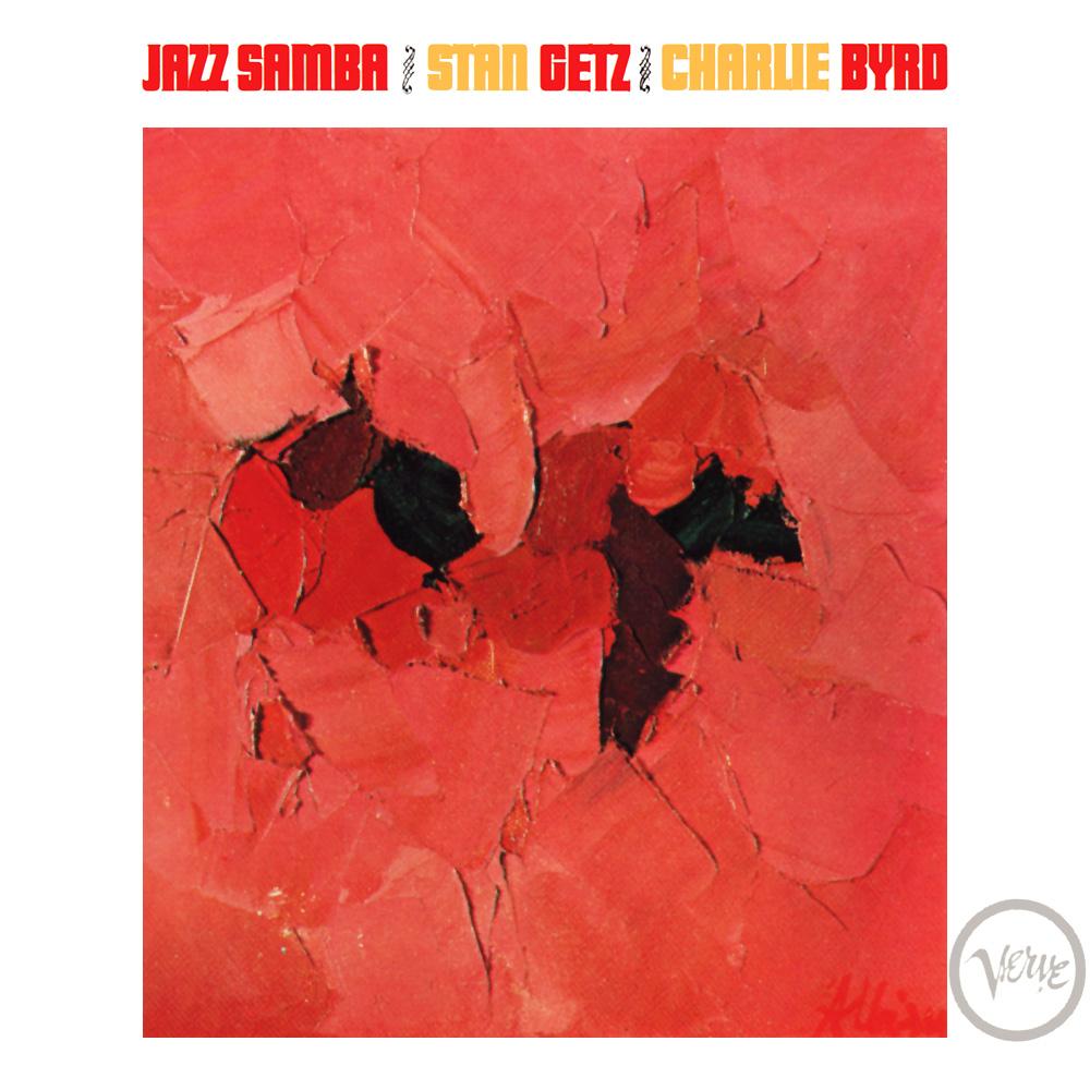 Discos Escondidos #051: Stan Getz & Charlie Byrd - Jazz Samba (1962)