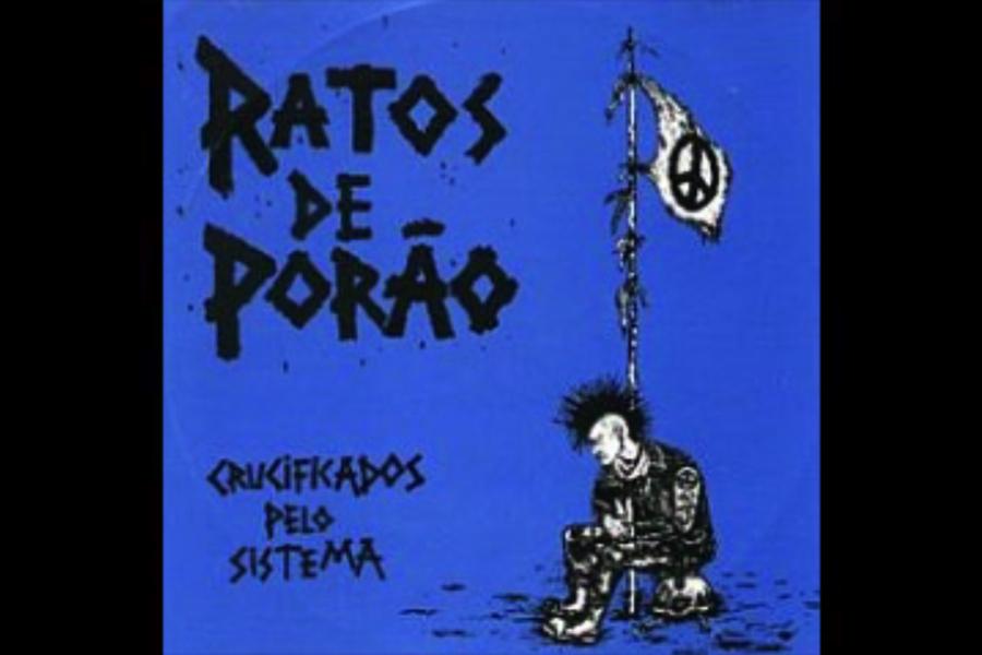 Discos Escondidos #056: Ratos de Porão - Crucificados pelo Sistema (1984)