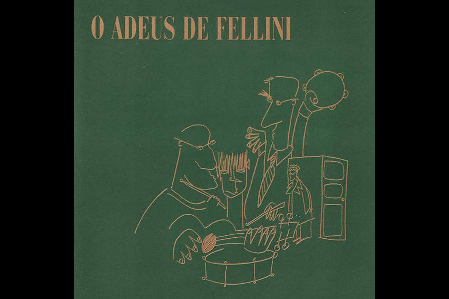 Discos Escondidos #085: Fellini - O Adeus de Fellini (1985)